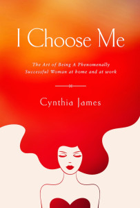 I Choose Me - Book by Cynthia James